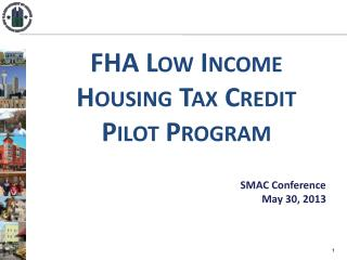 FHA Low Income Housing Tax Credit Pilot Program