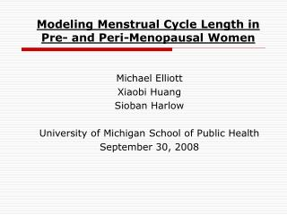 Modeling Menstrual Cycle Length in Pre- and Peri-Menopausal Women