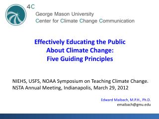 Effectively Educating the Public  About Climate Change : Five Guiding Principles
