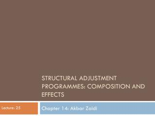 Structural adjustment programmes: Composition and effects