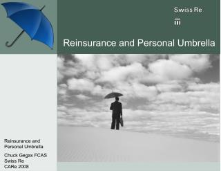 Reinsurance and Personal Umbrella