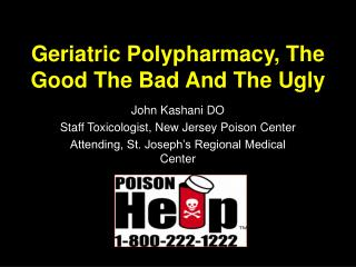 Geriatric Polypharmacy, The Good The Bad And The Ugly