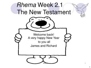 Rhema  Week 2.1  The New Testament