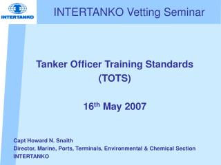INTERTANKO Vetting Seminar