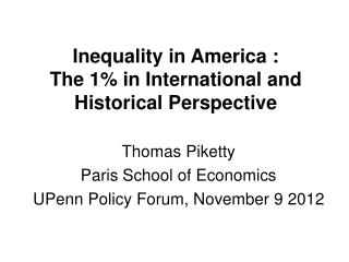 Inequality in America : The 1% in International and Historical Perspective
