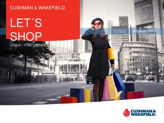 CUSHMAN & WAKEFIELD LET´S SHOP CASUS – FONTYS CAREER CAMPUS