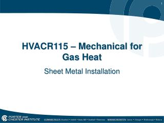 HVACR115 – Mechanical for Gas Heat