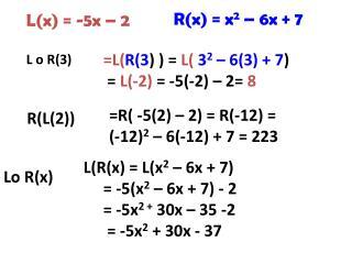 L(x) = -5x – 2