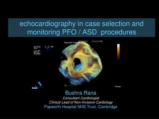 echocardiography in case selection and monitoring PFO / ASD  procedures