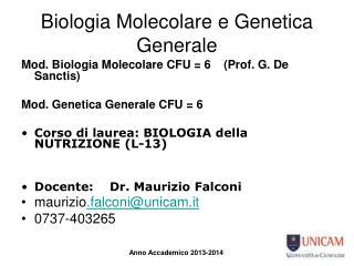 Biologia Molecolare e Genetica Generale