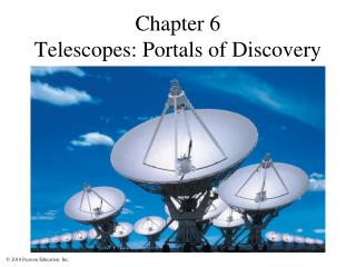 Chapter 6 Telescopes: Portals of Discovery