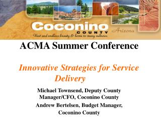 ACMA Summer Conference Innovative Strategies for Service Delivery