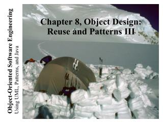 Chapter 8, Object Design: Reuse and Patterns III