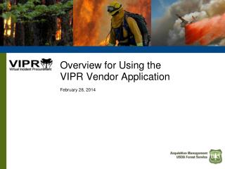 Overview for Using the  VIPR Vendor Application February  28,  2014