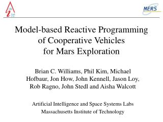 Model-based Reactive Programming of Cooperative Vehicles  for Mars Exploration