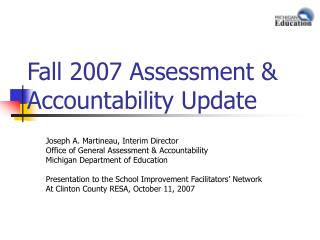 Fall 2007 Assessment & Accountability Update