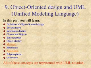 9. Object-Oriented design and UML (Unified Modeling Language)