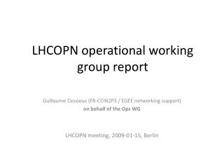 LHCOPN operational working group report