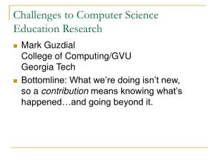 Challenges to Computer Science Education Research