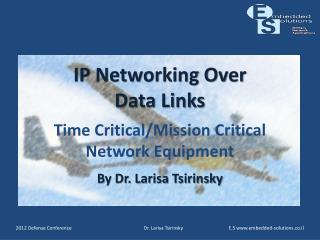 IP Networking Over  Data Links