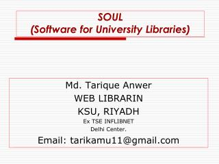SOUL (Software for University Libraries)