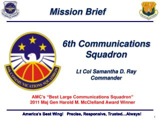 "AMC's ""Best Large Communications Squadron"" 2011 Maj Gen Harold M. McClelland Award Winner"