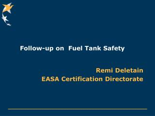 Follow-up on  Fuel Tank Safety