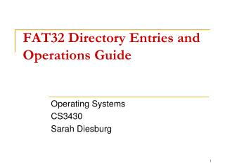 FAT32 Directory Entries and Operations Guide
