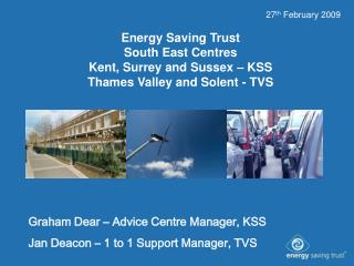 Energy Saving Trust South East Centres Kent, Surrey and Sussex – KSS