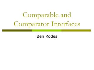 Comparable and Comparator Interfaces