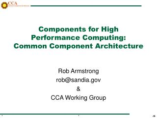 Components for High Performance Computing: Common Component Architecture