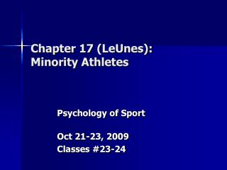 Chapter 17 (LeUnes): Minority Athletes