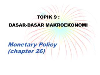Monetary Policy (chapter 26)