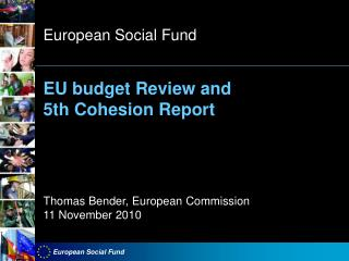 EU budget Review and  5th Cohesion Report