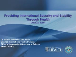 Providing International Security and Stability Through Health  (July 22, 2009)