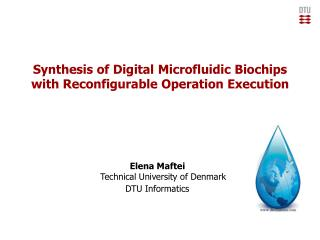 Synthesis of Digital Microfluidic Biochips  with Reconfigurable Operation Execution