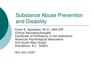 Substance Abuse Prevention and Disability