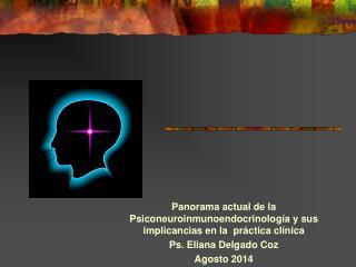 Panorama actual de la Psiconeuroinmunoendocrinología y sus implicancias en la  práctica clínica