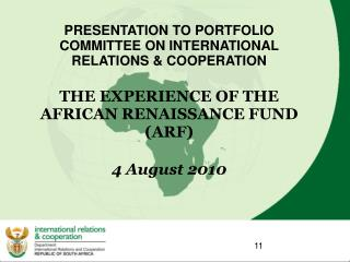 PRESENTATION TO PORTFOLIO COMMITTEE ON INTERNATIONAL RELATIONS & COOPERATION