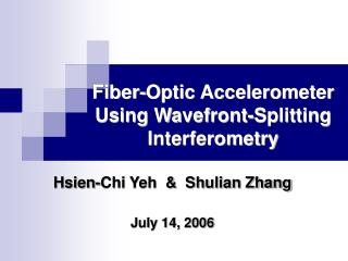 Fiber-Optic Accelerometer Using Wavefront-Splitting Interferometry