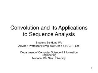 Convolution and Its Applications to Sequence Analysis