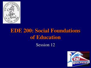 EDE 200: Social Foundations of Education
