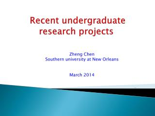 Recent undergraduate research projects