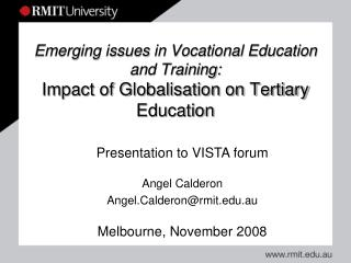 Emerging issues in Vocational Education and Training: Impact of Globalisation on Tertiary Education