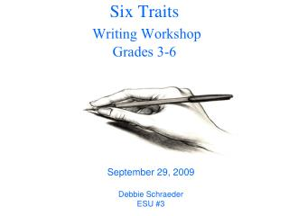 Six Traits  Writing Workshop Grades 3-6