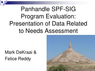 Panhandle SPF-SIG Program Evaluation: Presentation of Data Related to Needs Assessment