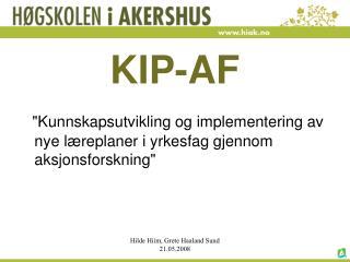 KIP-AF