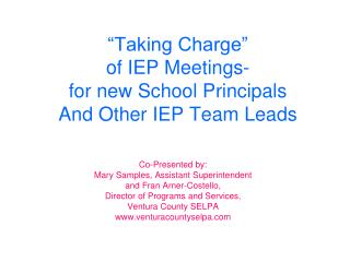 """Taking Charge""  of IEP Meetings-  for new School Principals And Other IEP Team Leads"