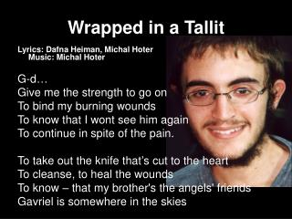 Wrapped in a Tallit