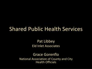 Shared Public Health Services